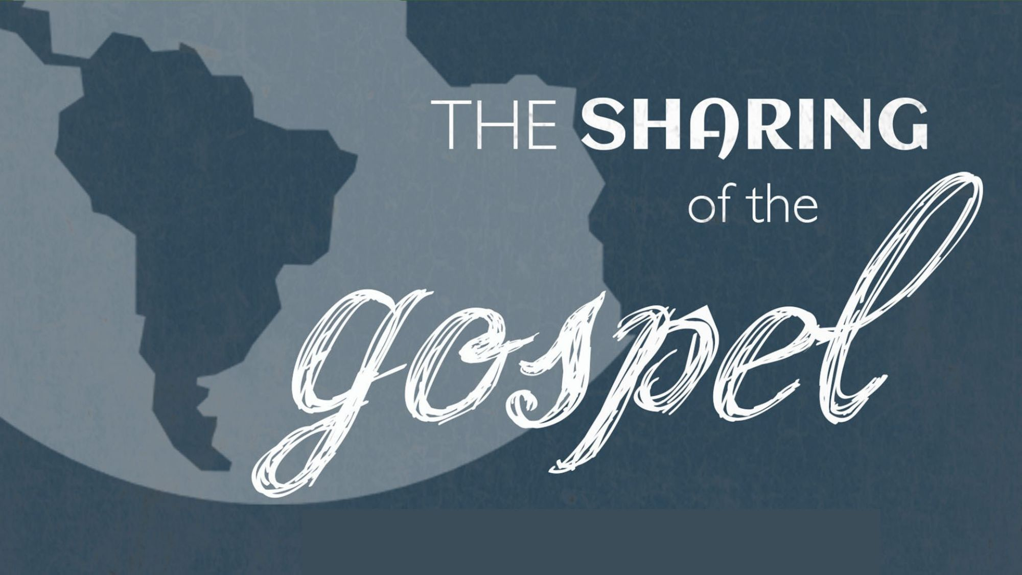 9 29 19 2019 The Sharing of the Gospel Series