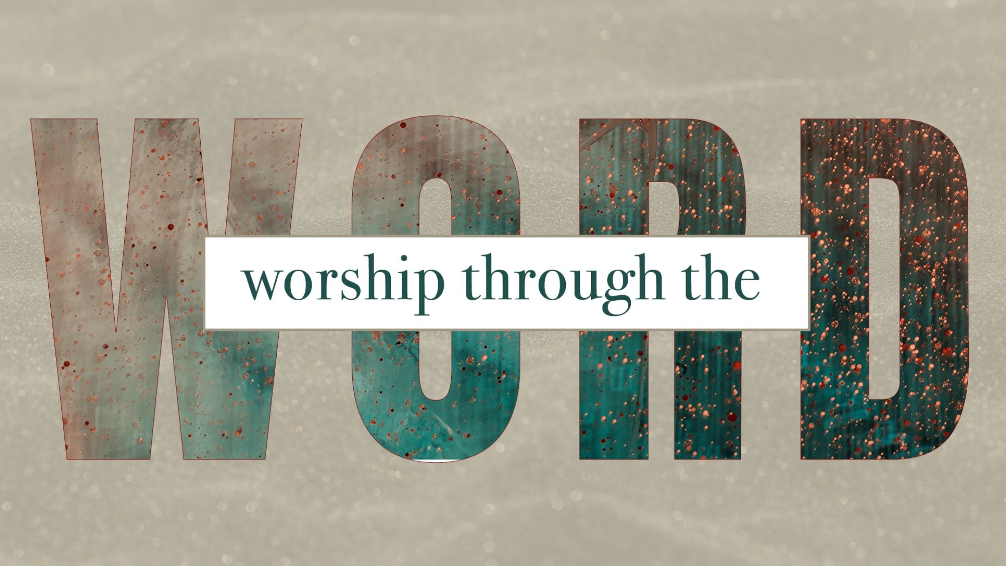 SERMON 9 13 Worship Through the Word